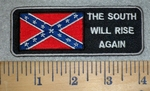 The South Will Rise Again - Rebel Flag - Embroidery Patch