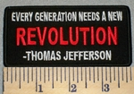 Thomas Jefferson - Every Generation Needs A New Revoltution - Embroidery Patch