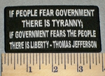 Thomas Jefferson - If People Fear Government - Embroidery Patch