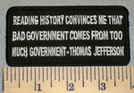 Thomas Jefferson - Reading History Convinces Me That Bad Government - Embroidery Patch