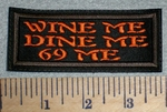 2732 L - Wine Me- Dine Me - 69 Me - Orange - Embroidery Patch