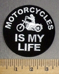 216 CP - Motorcycles - IS MY LIFE - Round - Embroidery Patch