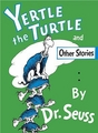 Dr. Seuss Yertle the Turtle & Other Stories