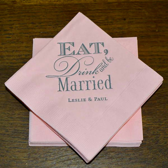 Eat Drink And Be Married Wedding Napkins Personalized Napkin