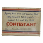 Lot 52 - 1946 Spring Lake Golf & CC Pro-Member Tournament Contestant Badge - Ralph Hutchison