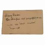 Lot 10 - Harry Vardon Vintage Signed Album Page w/Winning Years Inscription