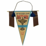 Lot 26 - 1965 Ryder Cup Pennant with Players on Ribbons -Byron Nelson Captain-Seldom Seen!