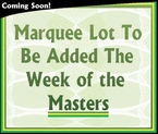 Lot 38 - Marquee Lot To Be Added - Masters 2015