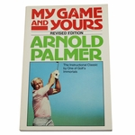 Lot 50 - Arnold Palmer Signed 1983 Book 'My Game and Yours'