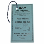 Lot 61 - 1946 US Open Championship at Canterbury GC Final Rd Ticket - #FFAA4662