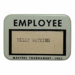 Lot 71 - 1952 Masters Tournament Employee Badge - Sam Snead's 2nd Masters Win
