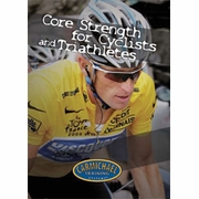 Carmichael Training Systems Core Strength for Cyclists and Triathletes DVD