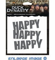 Decal - Duck Dynasty - Happy Happy Happy