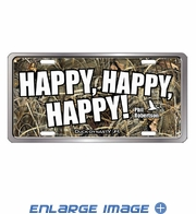 License Plate Tag Metal - Car Truck SUV - Duck Dynasty - Happy Happy Happy