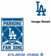 Parking Sign - Los Angeles Dodgers - FAN ZONE