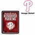 Parking Sign - Metal - Philadelphia Phillies - RESERVED PARKING