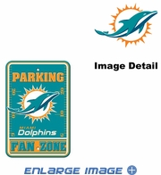 Parking Sign - Miami Dolphnis - FAN ZONE
