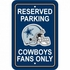 Parking Sign - Reserved Parking - Dallas Cowboys -