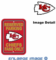 Parking Sign - Reserved Parking - Kansas City Chiefs -