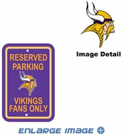 Parking Sign - Reserved Parking - Minnesota Vikings -