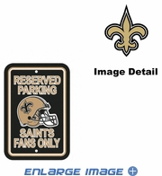 Parking Sign - Reserved Parking - New Orleans Saints -