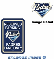 Parking Sign - Reserved Parking - San Diego Padres -