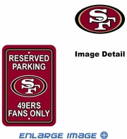 Parking Sign - Reserved Parking - San Francisco 49ers -