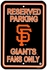 Parking Sign - Reserved Parking - San Francisco Giants -