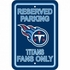 Parking Sign - Reserved Parking - Tennessee Titans -
