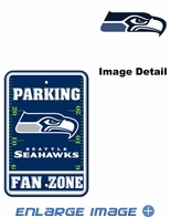 Parking Sign - Seattle Seahawks - FAN ZONE