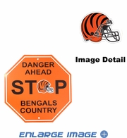 Stop Sign - DANGER AHEAD - Cincinnati Bengals - BENGALS COUNTRY
