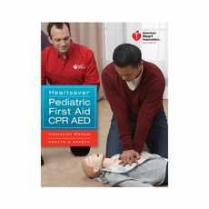 Heartsaver� Pediatric First Aid CPR AED Instructor Manual