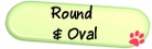 - round & oval