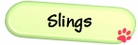 - sling style