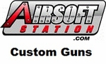Airsoft Station Custom Guns
