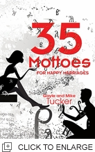 35 Mottoes for happy marriages