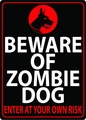 Beware Of Zombie Dog Tin Wall Sign pre-order