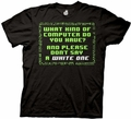 Big Bang Theory What Kind of Computer Do You Have mens t-shirt pre-order