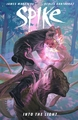 Buffy The Vampire Slayer Spike Into Light Hc pre-order