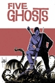 Five Ghosts Tp Vol 02 Lost Coastlines pre-order