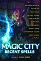 Magic City Recent Spells pre-order
