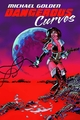 Michael Golden Dangerous Curves Hc Sketch Edition pre-order