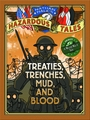 Nathan Hales Hazardous Tales Hc Vol 04 Treaties Trenches pre-order