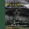 Neil Gaiman Truth Is Cave In Black Mountains Illus Hc pre-order