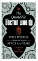 Quotable Doctor Who Wise Words Across Time & Space Hc pre-order