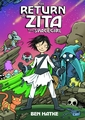 Return Of Zita The Spacegirl Graphic Novel pre-order