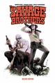 Savage Brothers Deluxe Edition Tp pre-order