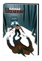 Savage Wolverine Prem Hc Vol 03 Wrath pre-order