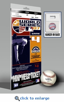 2007 World Series Mini-Mega Ticket - Colorado Rockies