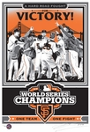 2012 World Series Champions Sports Propaganda Handmade LE Serigraph - San Francisco Giants